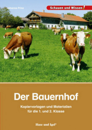 Der Bauernhof - Kopiervorlagen und Materialien für die 1. und 2. Klasse