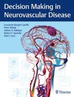 Decision Making in Neurovascular Disease