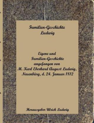Familien-Geschichte Ludwig