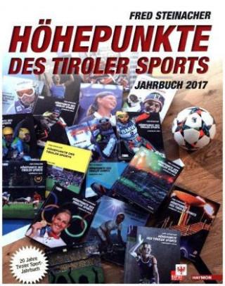Höhepunkte des Tiroler Sports - Jahrbuch 2017