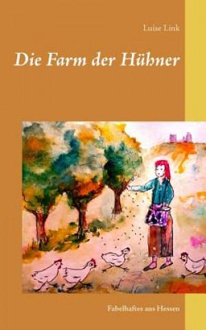 Die Farm Der Huhner
