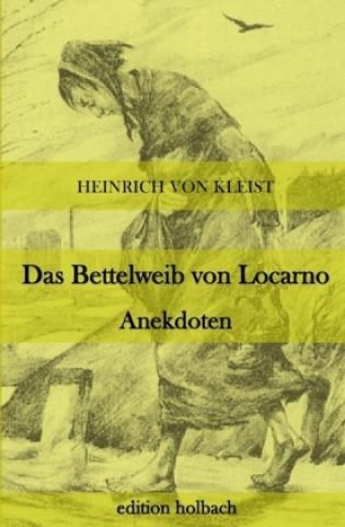 Das Bettelweib von Locarno. Anekdoten