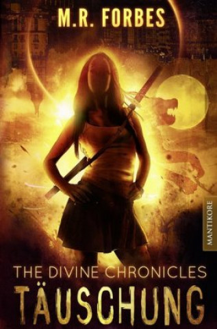 The Devine Chronicles 2 - Täuschung