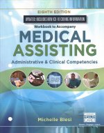 Student Workbook for Blesi's Medical Assisting: Administrative & Clinical Competencies