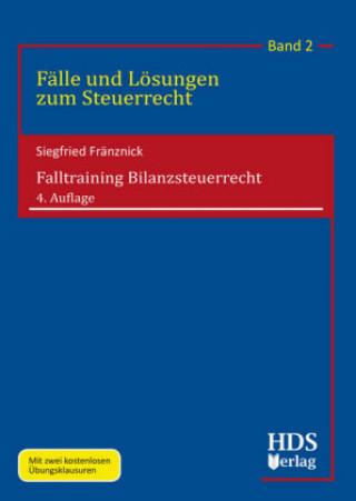 Falltraining Bilanzsteuerrecht
