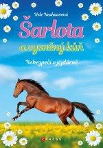 Šarlota a vysněný kůň Nebezpečí v jízdárně