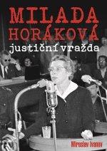 Milada Horáková: justiční vražda