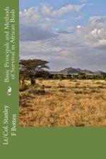 Basic Principals and Methods of Survival in African Bush