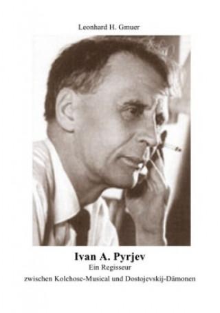 Ivan A.Pyrjev