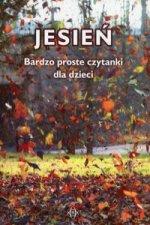 Jesień Bardzo proste czytanki dla dzieci