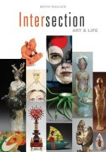 Intersection: Art and Life