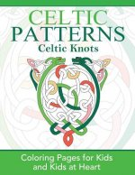 CELTIC KNOTS: COLORING PAGES FOR KIDS AN