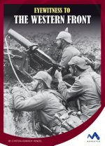 Eyewitness to the Western Front