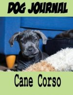 Dog Journal Cane Corso