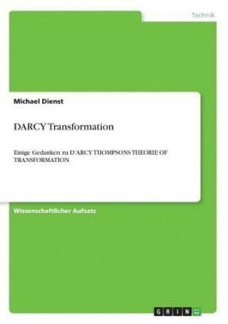 DARCY Transformation
