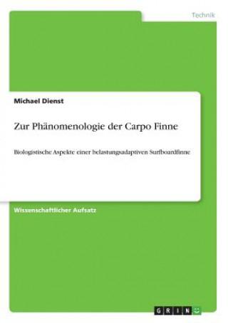 Zur Phänomenologie der Carpo Finne