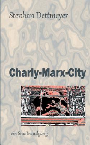 Charly-Marx-City