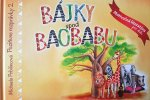 Bájky spod baobabu - Pozitívne rozprávky 2