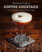Art & Craft of Coffee Cocktails