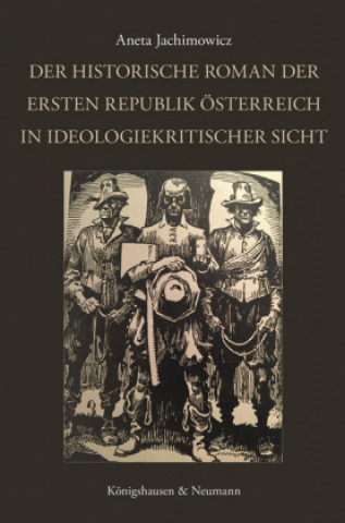 Der historische Roman der Ersten Republik Österreich in ideologiekritischer Sicht