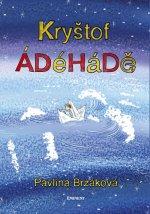 Kryštof ÁDéHáDě