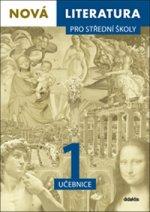 Nová literatura pro střední školy 1 učebnice