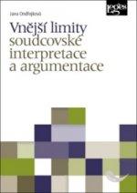 Vnější limity soudcovské interpretace a argumentace