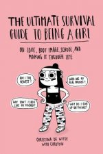 Ultimate Survival Guide to Being a Girl
