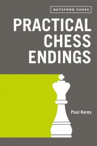 Practical Chess Endings