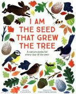 I Am the Seed That Grew the Tree - A Nature Poem for Every Day of the Year