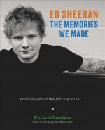 Ed Sheeran: Memories we made