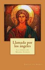 Llamada por los angeles: La poesia de Magda Isanos