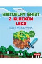 Wirtualny świat z klocków LEGO Projekty do samodzielnego wykonania