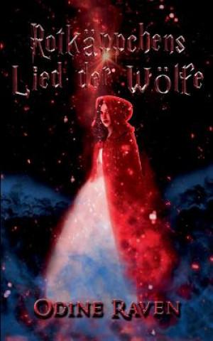Rotkappchens Lied Der Wolfe