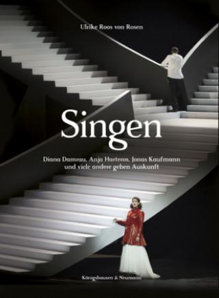 Singen. Diana Damrau, Anja Harteros, Jonas Kaufmann und viele andere geben Auskunft