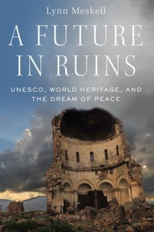 Future in Ruins