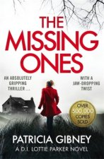 Missing Ones: An absolutely gripping thriller with a jaw-dropping twist