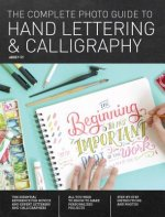 Complete Photo Guide to Hand Lettering and Calligraphy