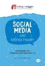 Social Media and Mental Health - Handbook for Parents and Teachers