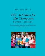 ESL Activities for the Classroom