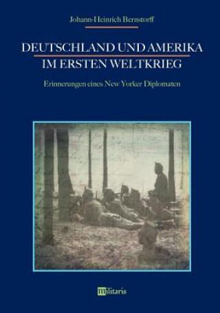 Deutschland Und Amerika Im Ersten Weltkrieg