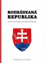 Rozhádzaná republika