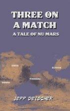 Three on a Match: A Tale of Nu Mars