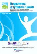 Regenerace a výživa ve sportu
