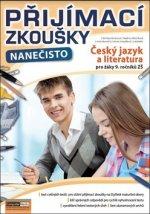 Přijímací zkoušky nanečisto Český jazyk a literatura pro žáky 9. ročníků ZŠ