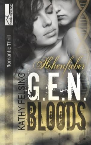 Höhenfieber - G.E.N. Bloods 3
