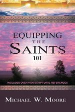 Equipping The Saints, 101
