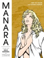 Manara Library Volume 3: Trip To Tulum And Other Stories