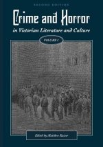Crime and Horror in Victorian Literature and Culture, Volume I