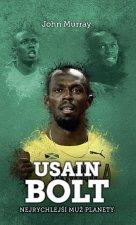 Usain Bolt Nejrychlejší muž planety